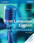Cambridge IGCSE (R) First Language English Language and Skills Practice Book - Book