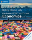 Getting Started with Cambridge IGCSE (R) and O Level Economics - Book
