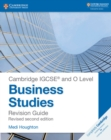 Cambridge IGCSE  (R) and O Level Business Studies Second Edition Revision Guide - Book