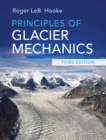 Principles of Glacier Mechanics - Book