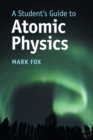 A Student's Guide to Atomic Physics - Book