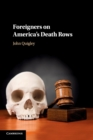 Foreigners on America's Death Rows - Book