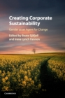 Creating Corporate Sustainability : Gender as an Agent for Change - Book