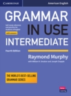 Grammar in Use Intermediate Student's Book with Answers : Self-study Reference and Practice for Students of American English - Book