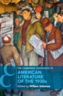 Cambridge Companions to Literature : The Cambridge Companion to American Literature of the 1930s - Book