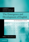 The Emergence and Development of English : An Introduction - Book