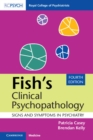 Fish's Clinical Psychopathology : Signs and Symptoms in Psychiatry - Book
