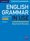 English Grammar in Use Book without Answers : A Self-study Reference and Practice Book for Intermediate Learners of English - Book
