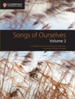 Songs of Ourselves: Volume 2 : Cambridge Assessment International Education Anthology of Poetry in English - Book