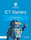 Cambridge International Examinations : Cambridge ICT Starters Next Steps Stage 2 - Book