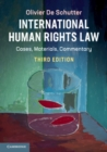 International Human Rights Law : Cases, Materials, Commentary - Book