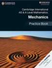 Cambridge International AS & A Level Mathematics: Mechanics Practice Book - Book
