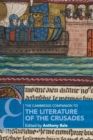 The Cambridge Companion to the Literature of the Crusades - Book