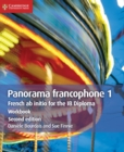 Panorama francophone 1 Workbook : French ab Initio for the IB Diploma - Book