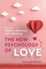 The New Psychology of Love - Book