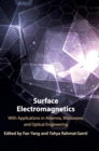 Surface Electromagnetics : With Applications in Antenna, Microwave, and Optical Engineering - Book