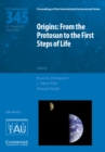 Origins: From the Protosun to the First Steps of Life (IAU S345) - Book