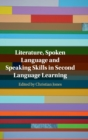 Literature, Spoken Language and Speaking Skills in Second Language Learning - Book