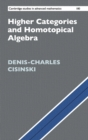 Higher Categories and Homotopical Algebra - Book