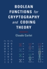 Boolean Functions for Cryptography and Coding Theory - Book