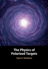 The Physics of Polarized Targets - Book