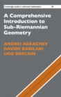 A Comprehensive Introduction to Sub-Riemannian Geometry - Book