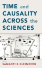 Time and Causality Across the Sciences - Book