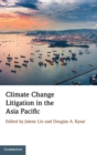 Climate Change Litigation in the Asia Pacific - Book