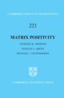 Matrix Positivity - Book