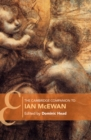 Cambridge Companions to Literature : The Cambridge Companion to Ian McEwan - Book