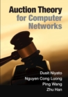 Auction Theory for Computer Networks - Book