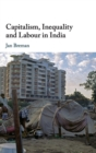 Capitalism, Inequality and Labour in India - Book