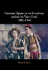 German Operetta on Broadway and in the West End, 1900-1940 - Book