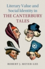 Literary Value and Social Identity in the Canterbury Tales - Book