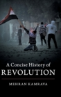 A Concise History of Revolution - Book