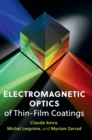 Electromagnetic Optics of Thin-Film Coatings : Light Scattering, Giant Field Enhancement, and Planar Microcavities - Book