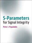 S-Parameters for Signal Integrity - Book