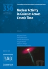 Nuclear Activity in Galaxies Across Cosmic Time (IAU S356) - Book