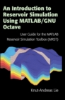 An Introduction to Reservoir Simulation Using MATLAB/GNU Octave : User Guide for the MATLAB Reservoir Simulation Toolbox (MRST) - Book