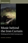 Music behind the Iron Curtain : Weinberg and his Polish Contemporaries - Book