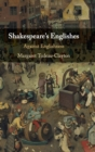 Shakespeare's Englishes : Against Englishness - Book