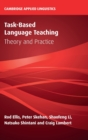 Task-Based Language Teaching : Theory and Practice - Book