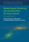 Model-Based Clustering and Classification for Data Science : With Applications in R - Book
