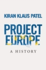 Project Europe : A History - Book