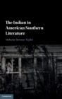 The Indian in American Southern Literature - Book