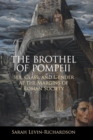 The Brothel of Pompeii : Sex, Class, and Gender at the Margins of Roman Society - Book