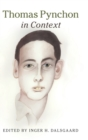 Literature in Context : Thomas Pynchon in Context - Book