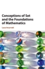 Conceptions of Set and the Foundations of Mathematics - Book