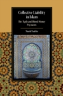 Collective Liability in Islam : The 'Aqila and Blood Money Payments - Book