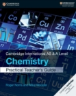 Cambridge International AS & A Level Chemistry Practical Teacher's Guide - Book